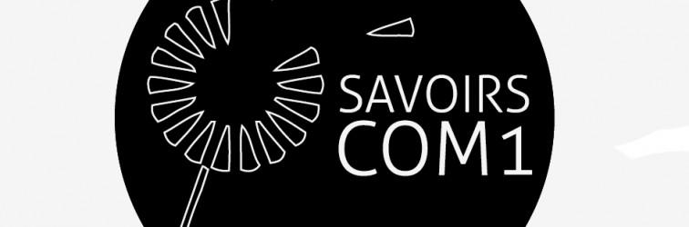 SavoirsCom1 : quoi, pourquoi, comment ?